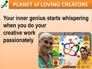 Genius quotes India Vadim Kotelnikov creative management passion inspiration