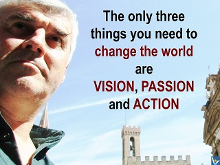 How to change the World vision passion action Vadim Kotelnikov quotes
